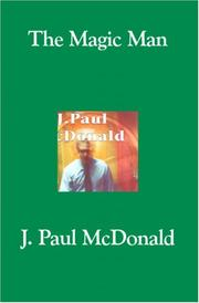 Cover of: The Magic Man | J. Paul McDonald