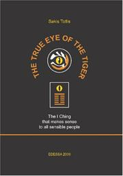 Cover of: The True Eye of The Tiger | Sakis Totlis