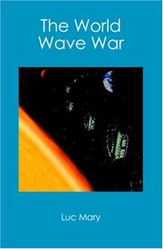 Cover of: The World Wave War | Luc Mary