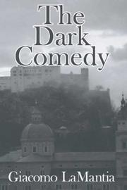 Cover of: The Dark Comedy | Giacomo LaMantia