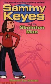 Cover of: Sammy Keyes and the Skeleton Man