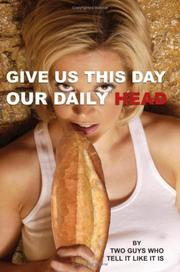 Cover of: Give Us This Day Our Daily Head