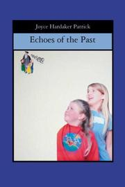 Cover of: Echoes of the Past | Joyce Hardaker Patrick