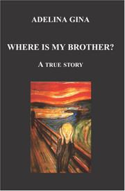 Where Is My Brother?