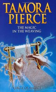Cover of: The Magic in the Weaving (Circle of Magic)