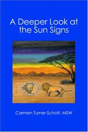 Cover of: A Deeper Look at the Sun Signs by Carmen Turner-Schott