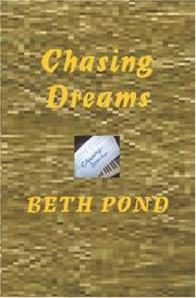 Cover of: Chasing Dreams | Beth Pond