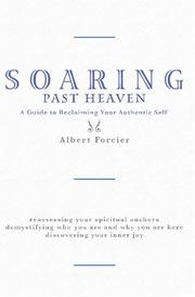 Cover of: Soaring Past Heaven | Albert A. Forcier