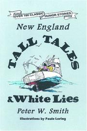 Cover of: New England Tall Tales And White Lies | Peter W. Smith