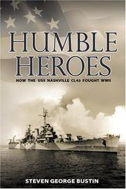 Cover of: Humble Heroes | Steven George Bustin