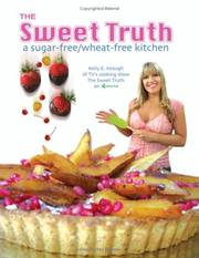 Cover of: the sweet truth | kelly e. keough