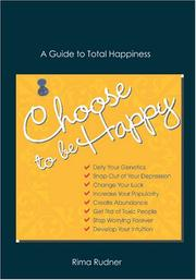 Cover of: Choose to Be Happy | Rima Rudner