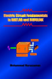 Cover of: Electric Circuit Fundamentals in MATLAB and SIMULINK | Mohammad Nuruzzaman
