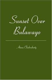 Cover of: Sunset over Bulawayo | Atanu Chakraborty