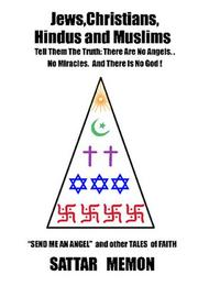 Cover of: JEWS, CHRISTIANS, HINDUS AND MUSLIMS-TELL THEM THE TRUTH