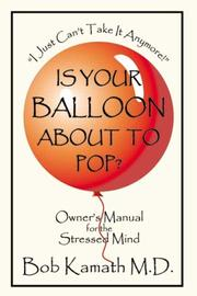 Cover of: Is Your Balloon About To Pop? | Bob Kamath, M.D.