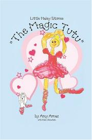 Cover of: The Magic Tutu | Amy Arnaz