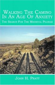 Cover of: Walking The Camino In An Age Of Anxiety