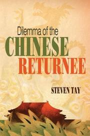 Cover of: Dilemma of the Chinese Returnee | Steven Tay
