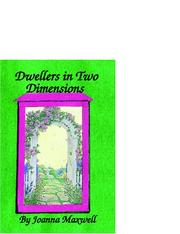 Cover of: Dwellers in Two Dimensions | Joanna Maxwell