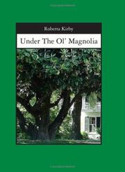 Cover of: Under The Ol' Magnolia