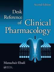 Cover of: Desk Reference of Clinical Pharmacology | Manuchair Ebadi