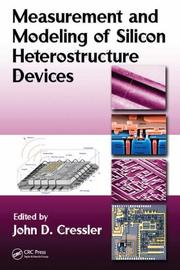 Cover of: Measurement and Modeling of Silicon Heterostructure Devices | John D. Cressler