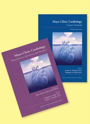 Cover of: Mayo Clinic Cardiology Concise Textbook and Mayo Clinic Cardiology Board Review Questions & Answers | Joseph G. Murphy