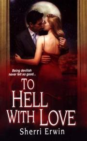 Cover of: To Hell With Love | Sherri Browning Erwin