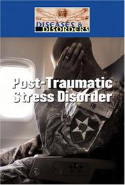 Cover of: Post Traumatic Stress Disorder (Diseases and Disorders)