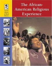 Cover of: The African-american Religious Experience (Lucent Library of Black History)