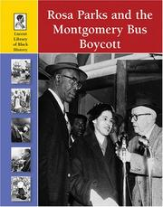 Cover of: Rosa Parks and the Montgomery Bus Boycott (Lucent Library of Black History)
