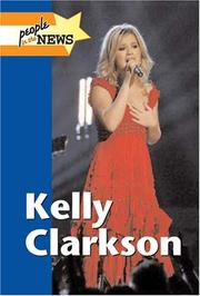 Cover of: Kelly Clarkson (People in the News) | Laurie Collier Hillstrom