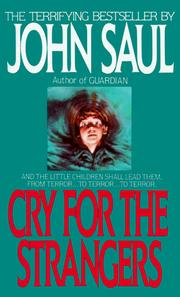 Cover of: Cry for the Strangers | John Saul