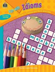 Cover of: Fun with Idioms - Crossword Puzzles and Word Searches | TEACHER CREATED RESOURCES