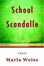 Cover of: School Scandalle | Marla Weiss