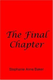 Cover of: The Final Chapter | Stephanie Baker