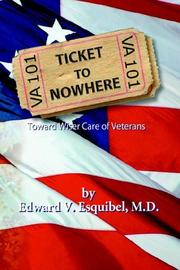 Cover of: Ticket to Nowhere | Edward V. Esquibel M.D.