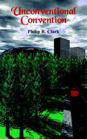 Cover of: Unconventional Convention | Philip R. Clark