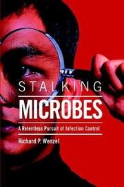 Cover of: Stalking Microbes | Richard P. Wenzel