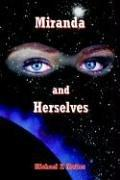 Cover of: Miranda And Herselves | Michael P. Mattos