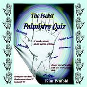 Cover of: Pocket Palmistry Quiz | Kim Penfold