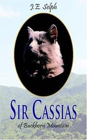 Cover of: Sir Cassias | J.E. Selph