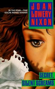 Cover of: Secret, Silent Screams (Laurel-leaf Suspense) | Joan Lowery Nixon