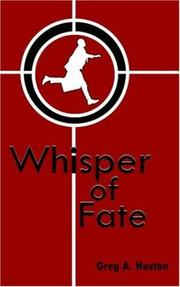 Cover of: Whisper of Fate | Greg, A. Huston