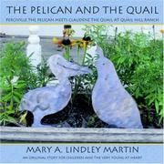 Cover of: THE PELICAN AND THE QUAIL | Mary A. Lindley Martin