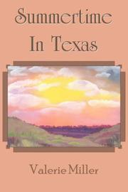 Cover of: Summertime In Texas | Valerie Miller