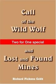 Call of the Wild Wolf, and Lost and Found Mines