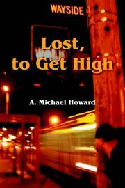 Cover of: Lost, to Get High / The Greatest Trick | A. Michael Howard