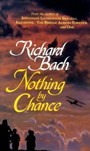 Cover of: Nothing by chance: a gypsy pilot's adventures in modern America.